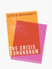 Thumbnail The Crisis Conundrum: How To Reconcile Economy And Society
