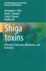 Thumbnail Shiga toxins: A Review of Structure, Mechanism and Detection