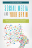 Thumbnail Social Media and Your Brain