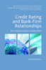 Thumbnail Credit Rating and Bank-Firm Relationships