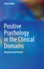 Thumbnail Positive Psychology in the Clinical Domains