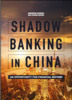 Thumbnail Shadow Banking in China: An Opportunity for Financial Reform