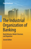 Thumbnail The Industrial Organization of Banking
