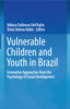 Thumbnail Vulnerable Children and Youth in Brazil