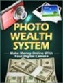 Thumbnail Lucrative Photo Wealth System