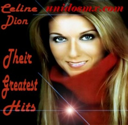 Pay for Celine Dion Their Greatest Hits 2009