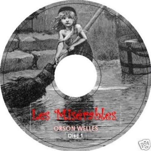 Pay for Les Miserables by Victor Hugo starring Orson Welles