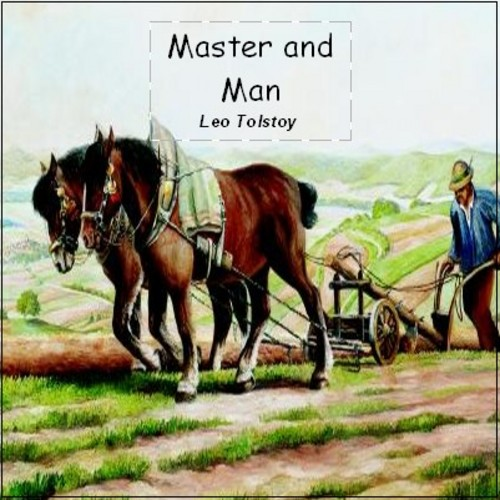 Pay for Master and Man by Leo Tolstoy