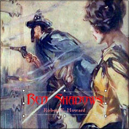 Pay for RED SHADOWS by Robert E. Howard