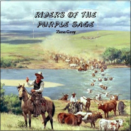 Pay for Riders of the Purple Sage    by Zane Grey