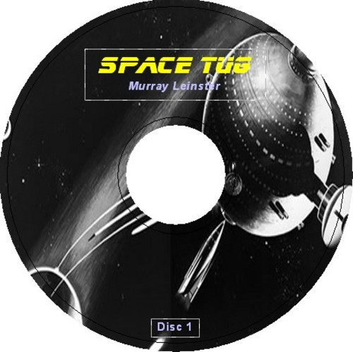 Pay for SPACE TUG  written by Murray Leinster