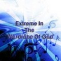 Thumbnail Extreme In The Wardrobe Of God