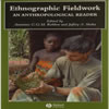 Thumbnail Ethnographic Fieldwork: An Anthropological Reader -