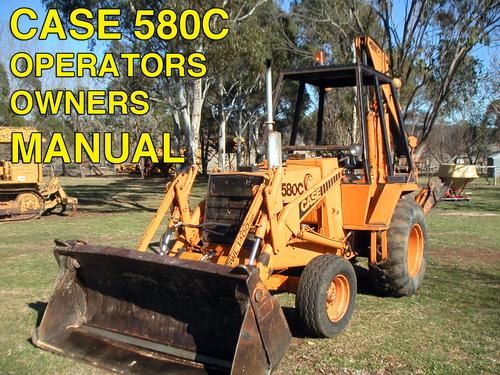 case 580c ck tractor tlb operator owner user manual 580ck c down rh tradebit com case 580c manual case 580c operators manual free download