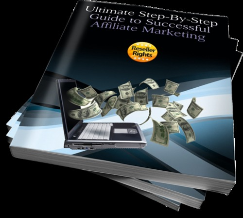 Pay for Ultimate Step-By-Step Guide To Successful Affiliate Marketing