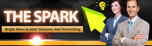 Pay for THE SPARK: Bright Ideas in Joint Ventures & Networking +MRR