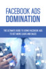 Thumbnail Facebook Ads Domination