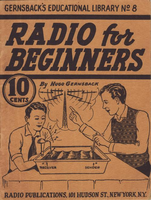 Pay for Gernsback Educational Library No. 8 - RADIO for BEGINNERS