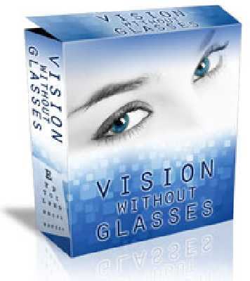 How To Improve Your Vision Without Glasses Or Contact Lenses