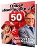 Thumbnail Frauen abschleppen ab 50 - Flirttipps für reife Männer