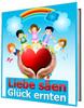 Thumbnail Liebe säen - Glück ernten