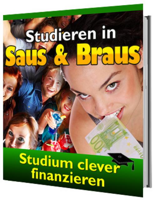 Pay for Studieren in Saus und Braus - Studium clever finanzieren