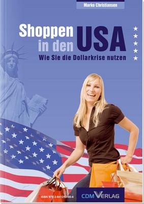 Pay for Shoppen in den USA - Nutzen Sie die Dollarkrise!