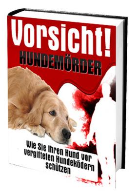 Pay for Wie Sie Ihren Hund vor vergifteten Hundeködern schützen