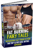 Thumbnail Fat Burning Fairy Tales - The Top 12 Fat Loss Myths Exposed