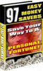Thumbnail 97 Easy Money Savers - Save Your Way To A PERSONAL FORTUNE!