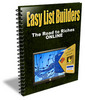 Thumbnail New Easy List Builders - The Road to Riches Online !