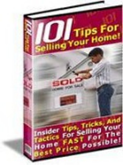 Pay for 101 Tips Selling your HOME - Sell your HOUSE for Max PROFITS
