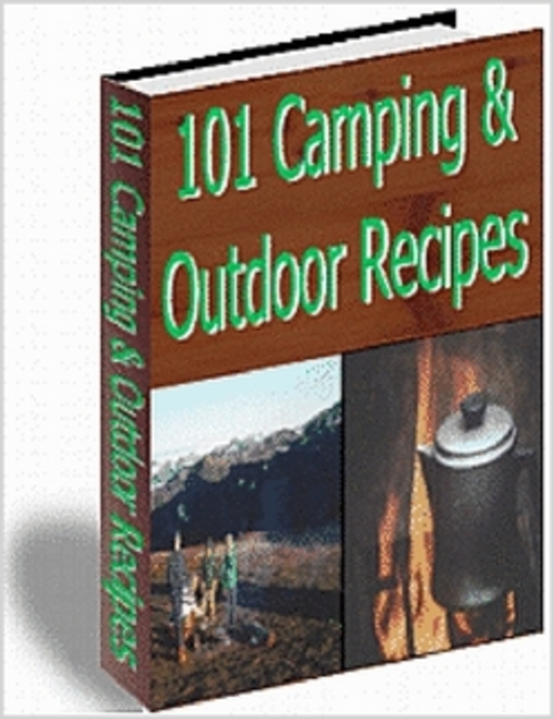 Pay for 101 Camping & Outdoor Recipes Complete with Resell Rights!!!