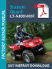 Thumbnail Suzuki Quad LT-A400 / LT-A400F Service Workshop Repair manua