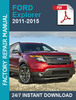 Thumbnail FORD EXPLORER 2011 2012 2013 2014 2015 SERVICE REPAIR FACTOR