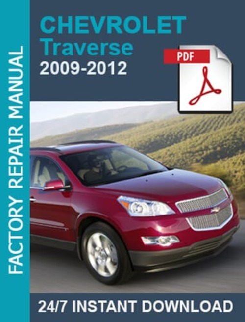 Chevrolet Traverse 2009 2010 2011 2012 Workshop Manual