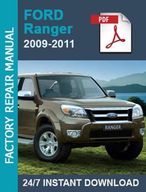 Ford Ranger 2009 2010 2011 Factory Workshop Service Repair