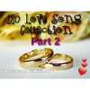 Thumbnail 120 MP3 Love Song Collections for Wedding Ceremony Part 2