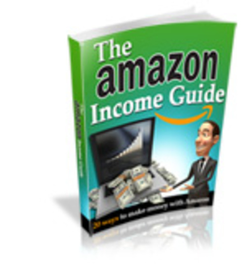 Pay for  The Amazon Income Guide -Affiliate program,  make money
