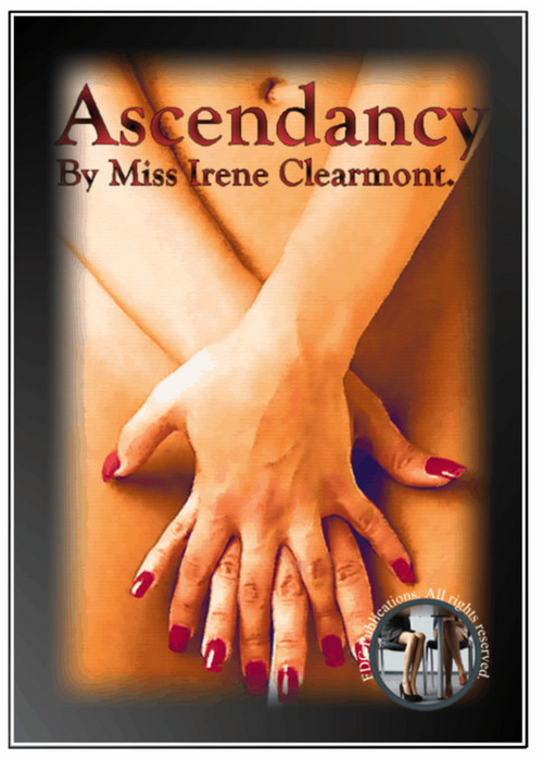 Pay for Ascendancy by Miss Irene Clearmont