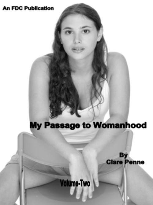 Pay for My Passage to Womanhood by Clare Penne - Volume Two