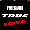 Thumbnail Federland - True Love