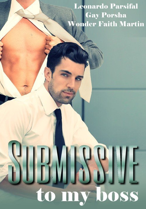 Pay for Submissive to my boss