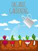 Thumbnail Organic Gardening - 101 Guide
