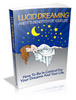 Thumbnail Lucid Dreaming And Its Benefits For Your Life - Free Bonus