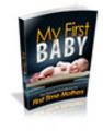 Thumbnail My First Baby - PLR +Free Bonus