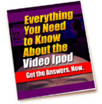 Pay for Everything You Need to Know about the Video iPod - plr