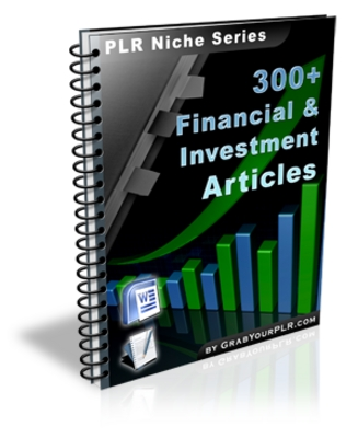 Pay for 300+Financial-And-Investment Article PLR