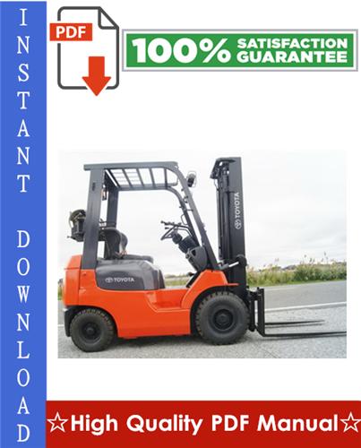Thumbnail Toyota 7FGU15, 7FDU15, 7FGU18, 7FDU18, 7FGU20, 7FDU20, 7FGU25, 7FDU25, 7FGU30, 7FDU30, 7FGU32, 7FDU32, 7FGCU20, 7FGCU25, 7FGCU30, 7FGCU32 Forklift Trucks Workshop Service Repair Manual