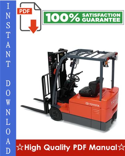 Thumbnail Toyota 7FBEU15, 7FBEU18, 7FBEHU18, 7FBEU20 Electric Powered Forklift Workshop Service Repair Manual